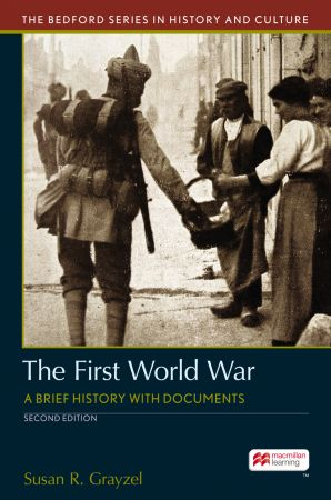 The First World War: A Brief History with Documents, 2nd Edition