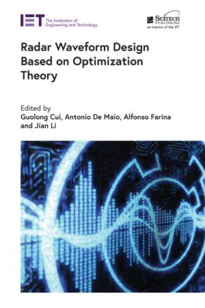 Radar Waveform Design Based on Optimization Theory