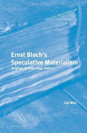 Ernst Bloch Speculative Materialism