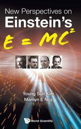 New Perspectives on Einstein's E = mc²