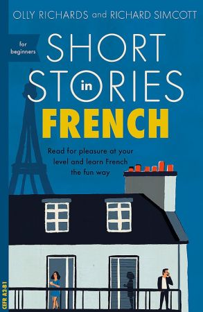 Short Stories in French for Beginners (Teach Yourself Short Stories)