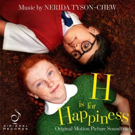 Nerida Tyson-Chew - H Is for Happiness (Original Motion Picture Soundtrack) (2020)