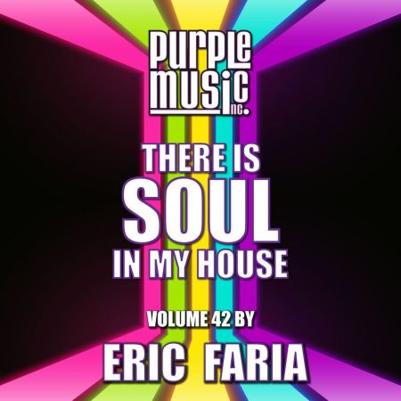 Various Artists - Eric Faria Presents There is Soul in My House, Vol. 42 (2020)