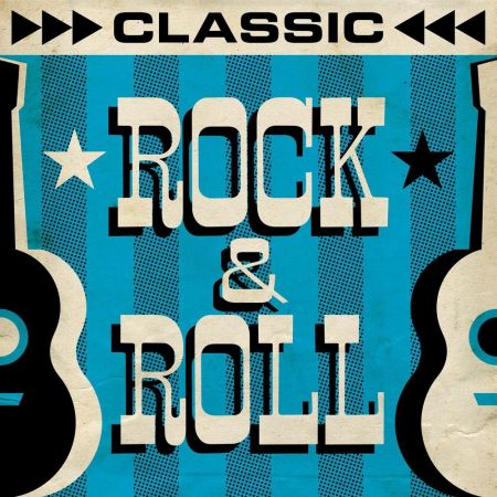 Various Artists - Classic Rock & Roll (2020)