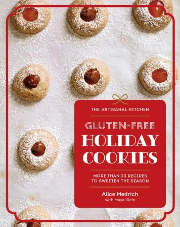 Download Gluten-Free Holiday Cookies: More Than 30 Recipes ...