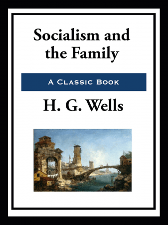 Socialism and the Family