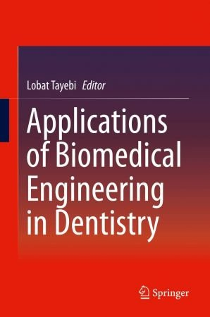 Applications of Biomedical Engineering in Dentistry (EPUB)