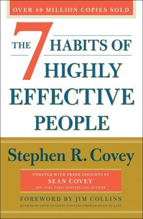 The 7 Habits of Highly Effective People, 30th Anniversary Edition
