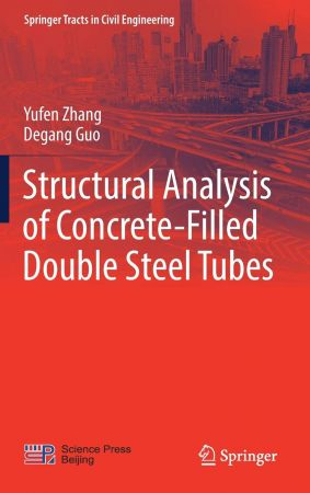 Structural Analysis of Concrete Filled Double Steel Tubes