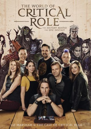 The World of Critical Role: The History Behind the Epic Fantasy (Critical Role)