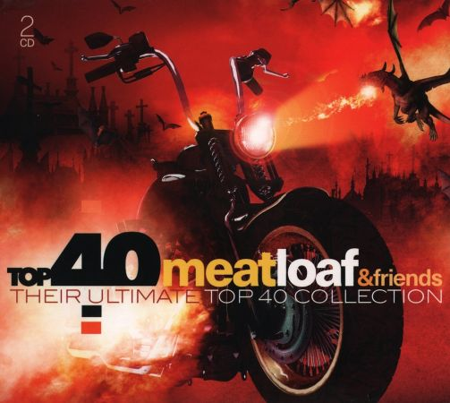VA   Meat Loaf & Friends: Their Ultimate Top 40 Collection (2017)