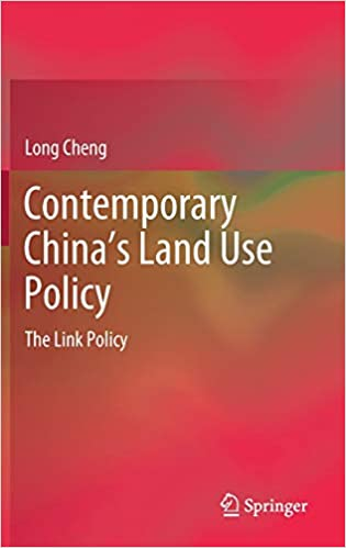 Contemporary China's Land Use Policy: The Link Policy