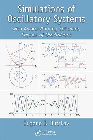 Simulations of Oscillatory Systems: With Award Winning Software, Physics of Oscillations
