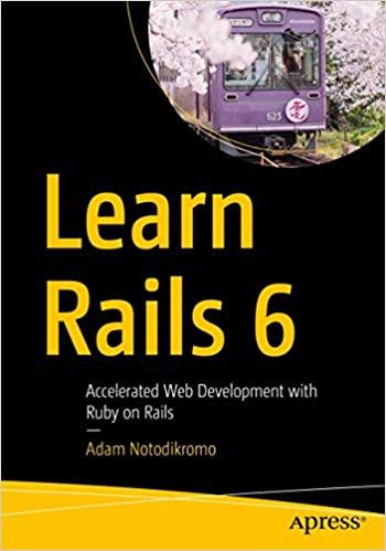 Learn Rails 6: Accelerated Web Development with Ruby on Rails (True EPUB)