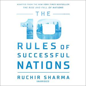 The 10 Rules of Successful Nations [Audiobook]