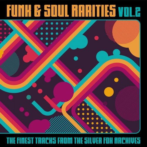VA - Funk & Soul Rarities: The Finest Tracks from the Silver Fox Archives, Vol. 2 (2020)