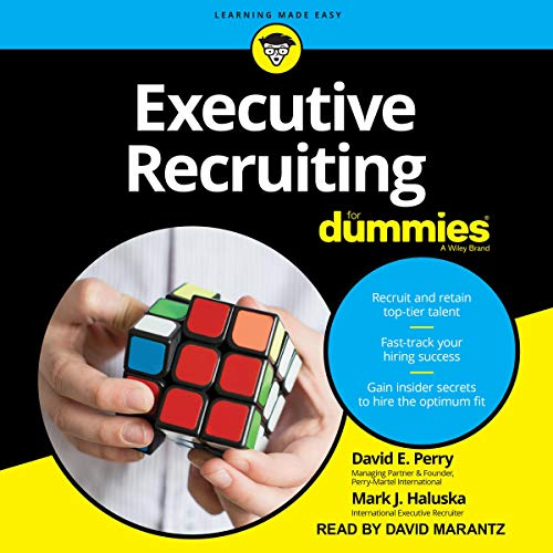 Executive Recruiting for Dummies (Audiobook)