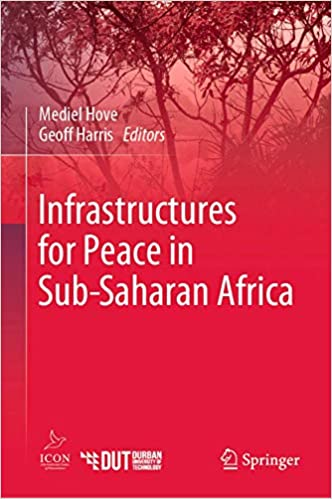 Infrastructures for Peace in Sub Saharan Africa