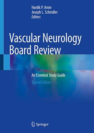 Vascular Neurology Board Review: An Essential Study Guide, 2nd Edition