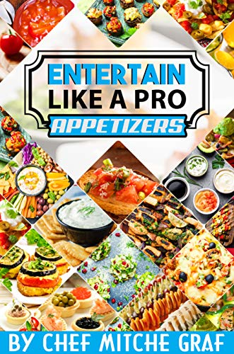 Entertain Like A Pro: Appetizers (Compact Edition)