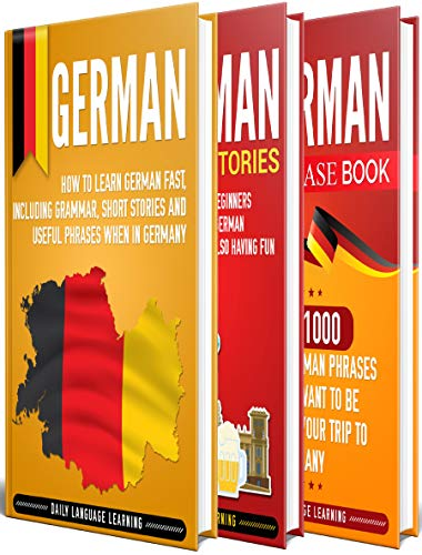 German: The Ultimate Guide for Beginners Who Want to Learn the German Language