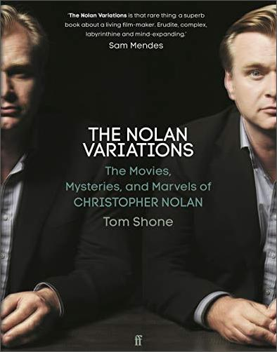 The Nolan Variations: The Movies, Mysteries, and Marvels of Christopher Nolan (UK Edition)