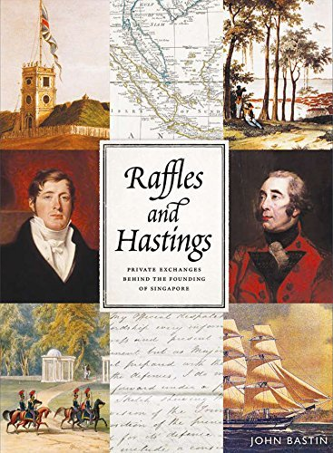 Raffles and Hastings: Private Exchanges Behind the Founding of Singapore