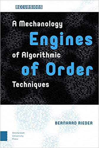 Engines of Order: A Mechanology of Algorithmic Techniques
