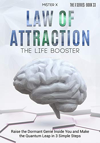 Law of Attraction | The Life Booster: Raise the Dormant Genie Inside You and Make the Quantum Leap in 3 Simple Steps