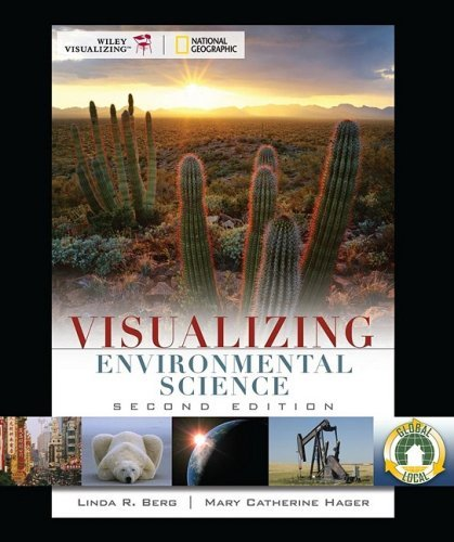 Visualizing Environmental Science, 2nd Edition
