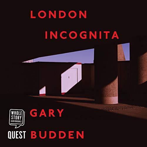 London Incognita (Audiobook)