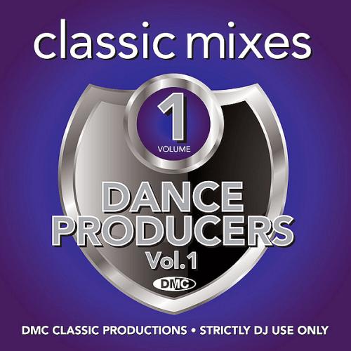 DMC Classic Mixes   Dance Producers Volume 1 (2020)