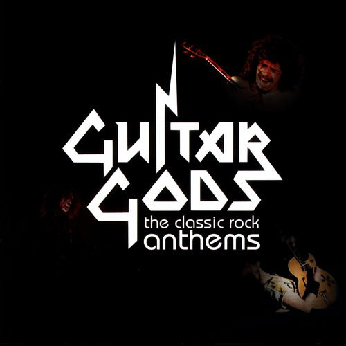 VA   Guitar Gods: The Classic Rock Anthems (2006)