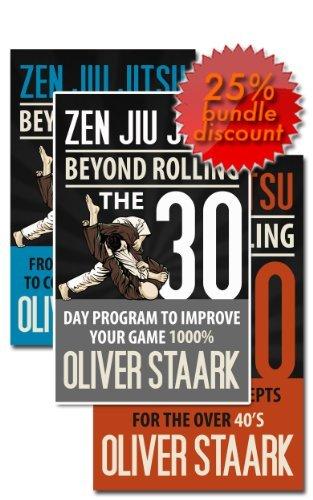 Zen Jiu Jitsu   Kindle Publishing Package: 30 Day Protocol + White to Blue + BJJ Over 40