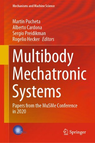 Multibody Mechatronic Systems Papers from the MuSMe Conference in 2020