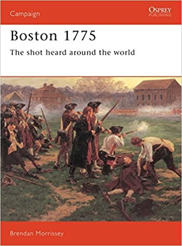 Boston 1775: The shot heard around the world