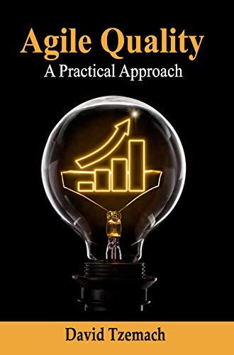 Agile Quality: A Practical Approach