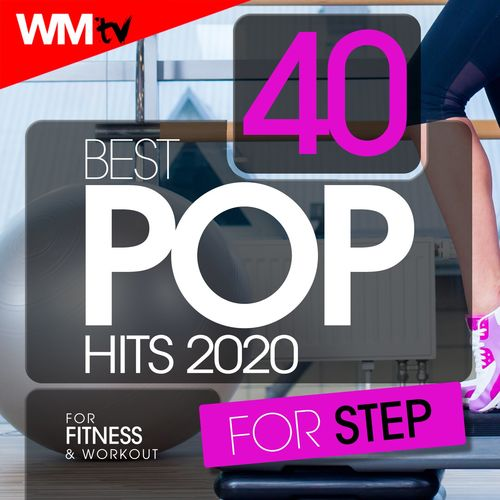 VA - 40 Best Pop Hits For Step 2020 For Fitness & Workout (2020)