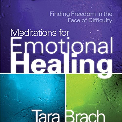 Meditations for Emotional Healing: Finding Freedom in the Face of Difficulty [Audiobook]