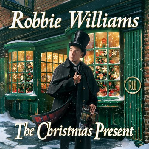 Robbie Williams   The Christmas Present (Deluxe) (2020)