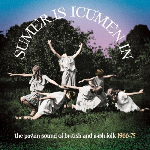 VA   Sumer Is Icumen In The Pagan Sound Of British And Irish Folk 1966 75 (2020) Mp3