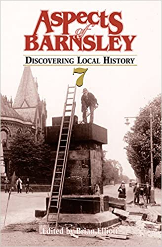 Aspects of Barnsley: v. 7: Discovering Local History