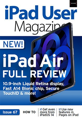 iPad User Magazine   Issue 67, 2020