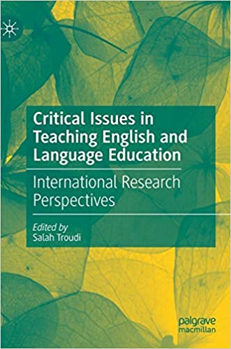 Critical Issues in Teaching English and Language Education: International Research Perspectives