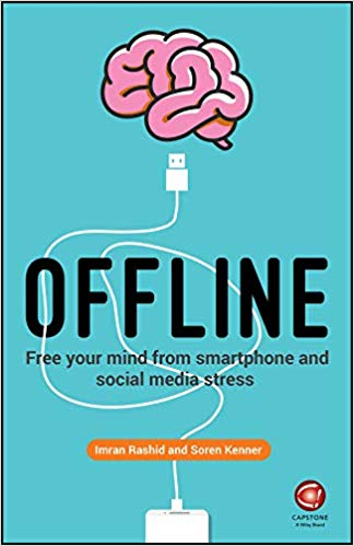 Offline: Free Your Mind from Smartphone and Social Media Stress (AZW3)