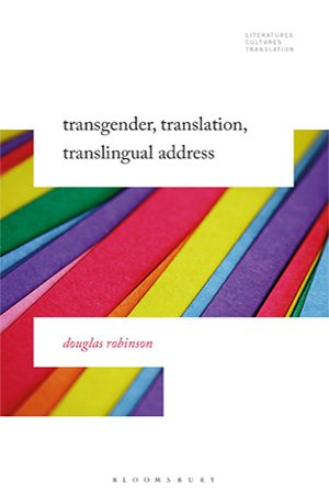 Transgender, Translation, Translingual Address