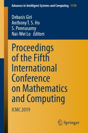 Proceedings of the Fifth International Conference on Mathematics and Computing: ICMC 2019