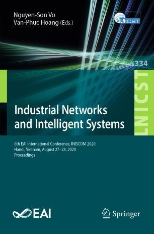 Industrial Networks and Intelligent Systems: 6th EAI International Conference
