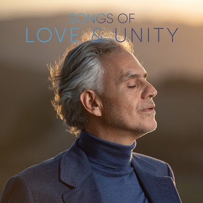 Andrea Bocelli - Songs Of Love And Unity (2020)