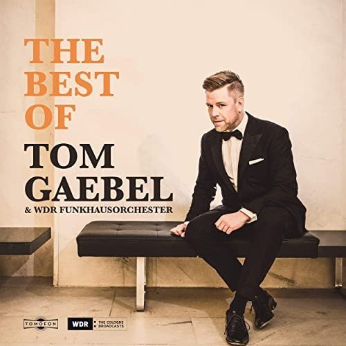 Tom Gaebel & WDR Funkhausorchester   The Best of Tom Gaebel & WDR Funkhausorchester (Live 2019) (2020) Mp3